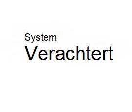 System Verachtert